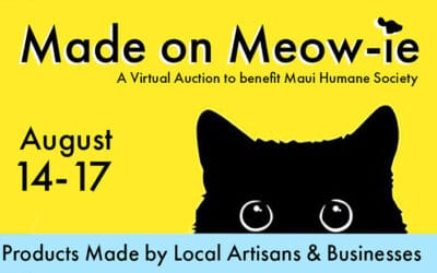 Made on Meow-ie: A Virtual Auction Fundraiser for Maui Humane Society